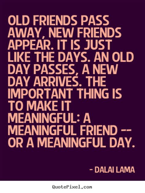 quote about friendship old friends pass away new