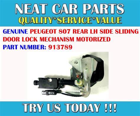sliding door replacement lock lh peugeot 807 rear lh side motorized sliding door lock