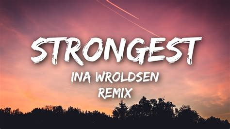 alan walker strongest ina wroldsen strongest lyrics lyrics video alan