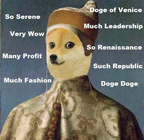 Dogee Meme - the doges of venice a selection of portraits lazer horse