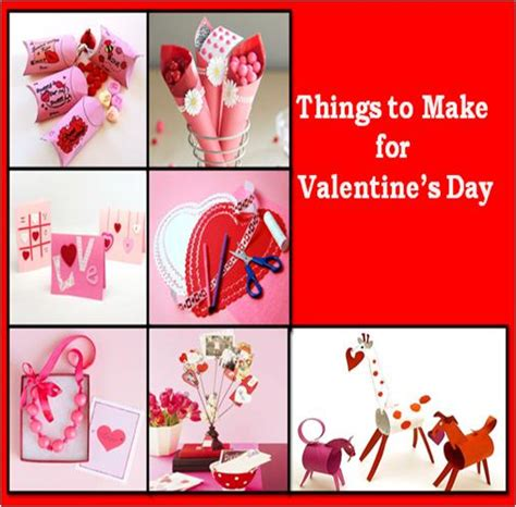 things to get for valentines day things to make for s day