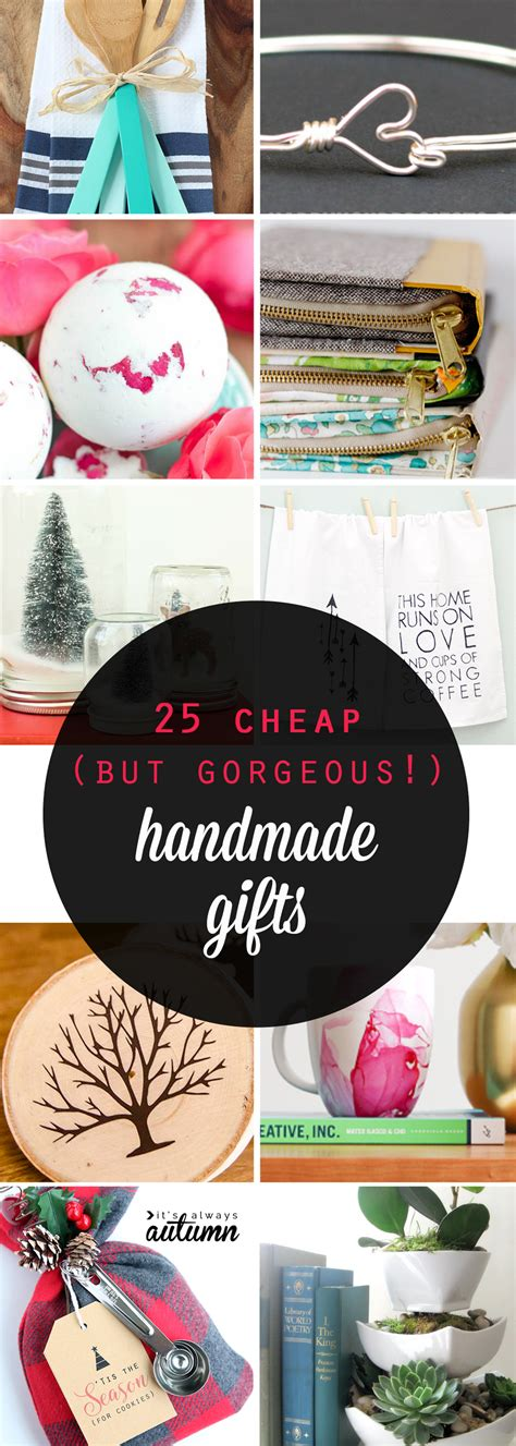 Inexpensive Handmade Gift Ideas - 25 cheap but gorgeous diy gift ideas it s always autumn