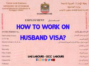How To Work At Uae Labours Working On Husband Visa