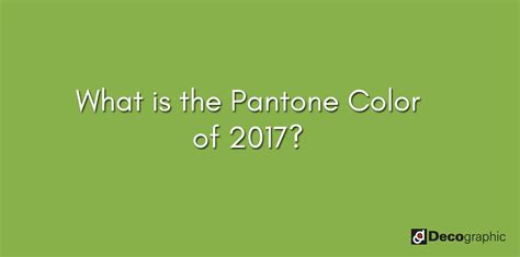 pantone color of 2017 decographic s blog holiday caign marketing