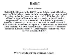 Officers Definition by Bailiff Definition Bailiff Meaning Words To Describe