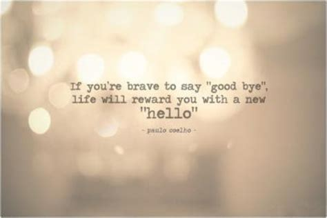 Its A Great Time To Say Hello say goodbye to the past because its time to move on