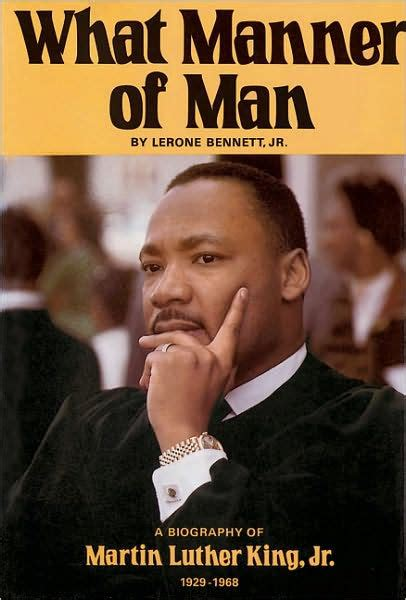 mlk biography quick facts what manner of man a biography of martin luther king jr