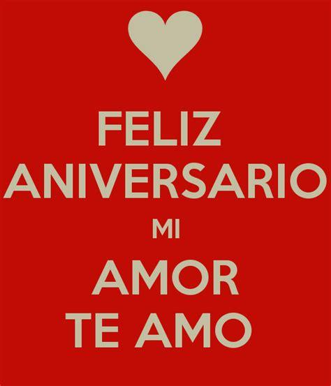 imagenes hermosas de feliz aniversario mi amor feliz aniversario mi amor te amo poster andtr keep