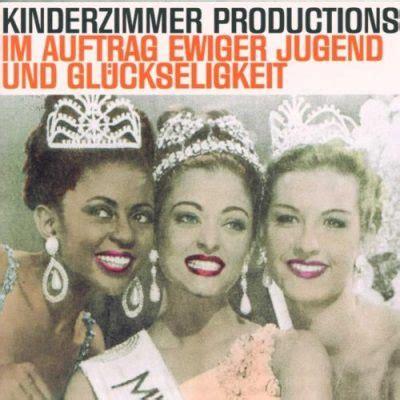 kinderzimmer productions das gegenteil gut ist gut gemeint lyrics kinderzimmer productions im auftrag ewiger jugend und