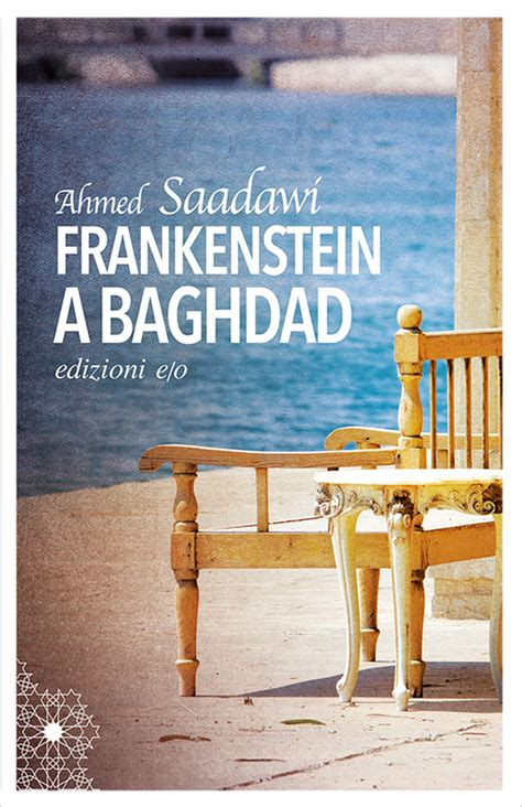 frankenstein in baghdad a novel books frankenstein a baghdad