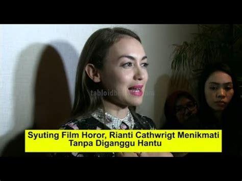 film rhoma irama pertama kali pengalaman rianti cartwright pertama kali main film horor