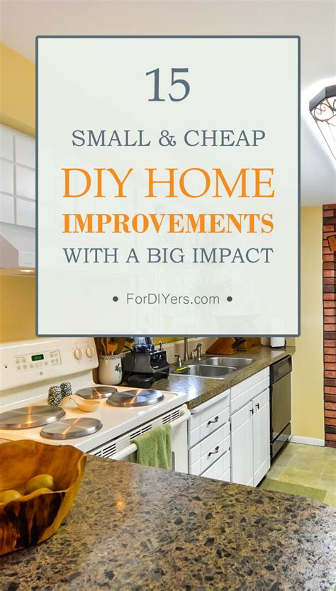 15 small cheap diy home improvements with a big impact