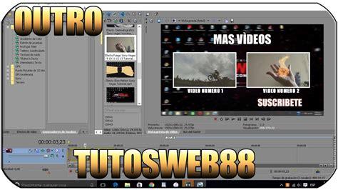 tutorial sony vegas outro editable para tus videos