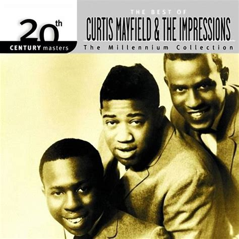 the best of curtis mayfield the best of curtis mayfield the impressions 2000 curtis