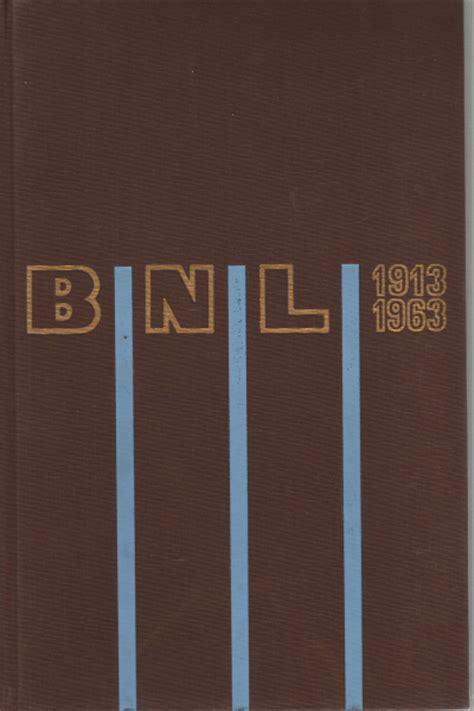 lavoro in libreria roma la nazionale lavoro 1913 1963 s a