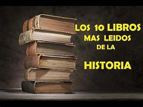 los 10 libros mas leidos de la historia youtube