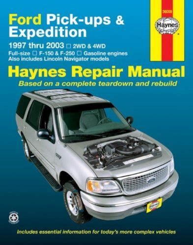 best auto repair manual 2003 ford expedition parking system ford pick ups expedition lincoln navigator 1997 2003 haynes repair manuals at virtual