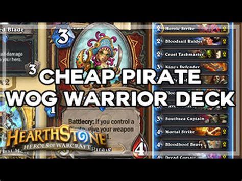 Hearthstone Pirate Deck by Hearthstone Cheap Pirate Wog Warrior Deck