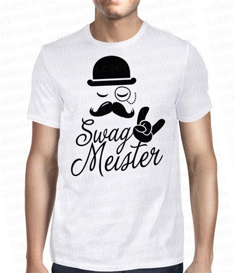T Shirt Swag t shirt swag mister labasni