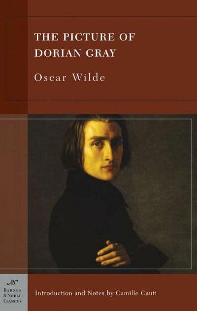 The Picture Of Dorian Gray Barnes Noble Classics Series