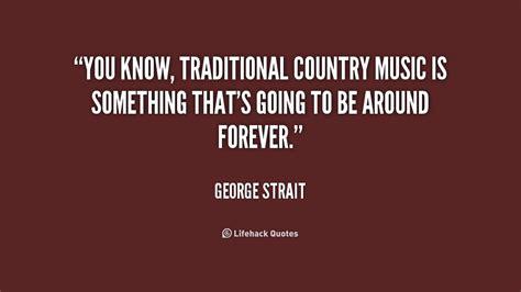 george strait quotes quotesgram