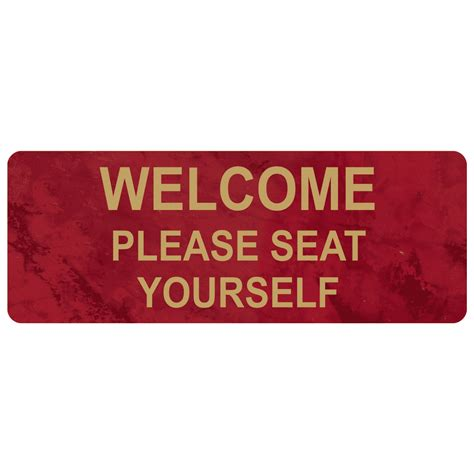 welcome seat yourself engraved sign egre 15820