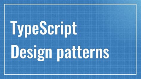 design pattern typescript introduction typescript design patterns youtube