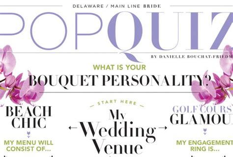 Wedding Bouquet Quiz by Pop Quiz What S Your Bouquet Personality Delaware