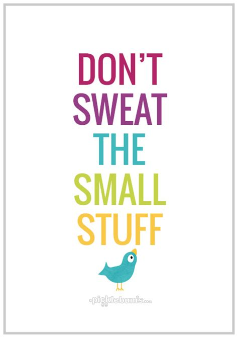 printable parenting quotes don t sweat the small stuff free printable wisdom and
