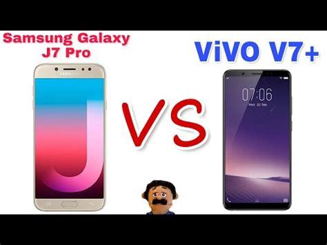 Samsung Vivo V7 vivo v7 plus vs samsung galaxy j7 pro specs comparison