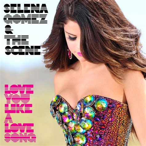 selena gomez love you like a love song official music video lyrics love you like a love song selena gomez wiki fandom