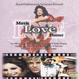 love themes in movies royal philharmonic orchestra movie love themes cd 1997