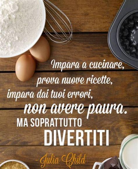 aforismi sulla cucina frasi e aforismi sulla cucina