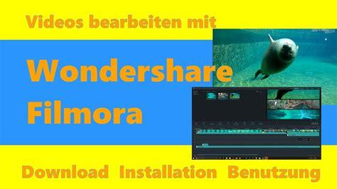 tutorial do wondershare filmora videos bearbeiten wondershare filmora download