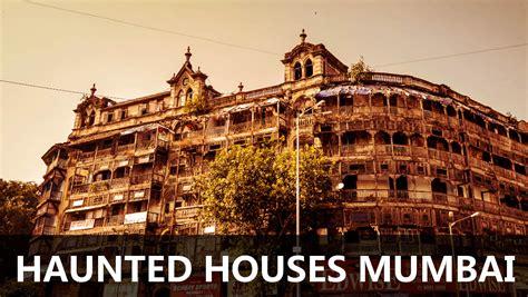 top 10 haunted houses top 10 haunted houses in mumbai haunted
