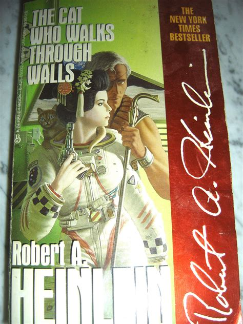 The Cat Who Walks Through Walls the cat who walks through walls by robert a heinlein nov