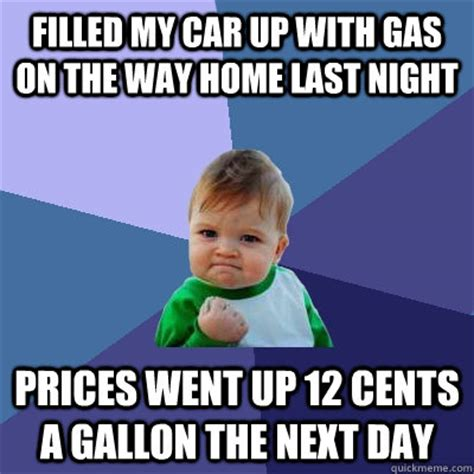 filled my car up with gas on the way home last