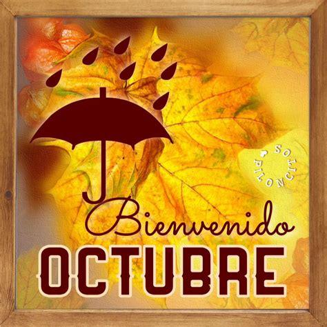 imagenes de bienvenida a octubre 42 octubre im 225 genes fotos y gifs para compartir