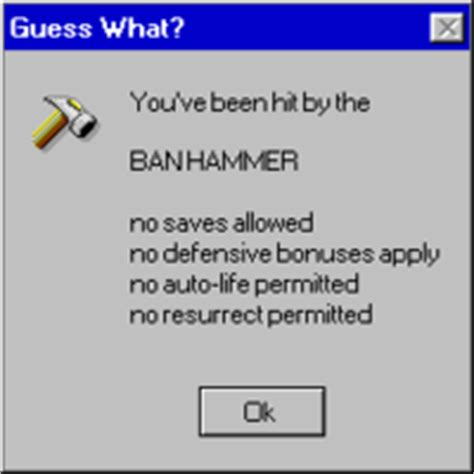 Ban Hammer Meme - banhammer image gallery know your meme