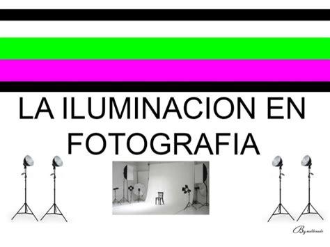 la iluminacin en la 8441531056 6 la iluminacion en fotografia