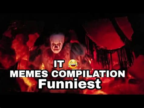 memes compilation funny pennywise dancing memes