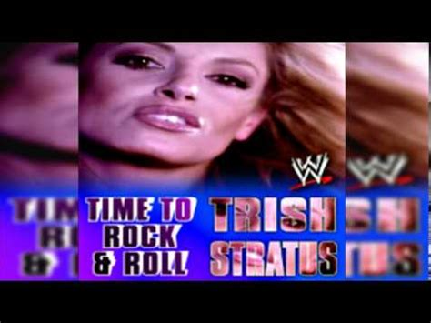 trish stratus theme song download trish stratus theme song time to rock and roll hq