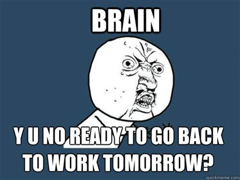Going Back To Work Meme - going back to work quotes like success