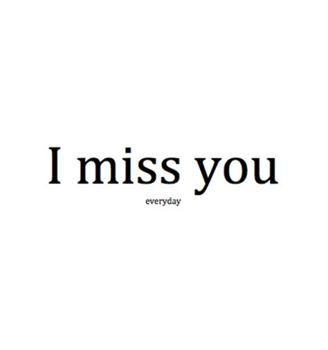 I Miss You Quotes Quotes For Him I Miss You Quotesgram