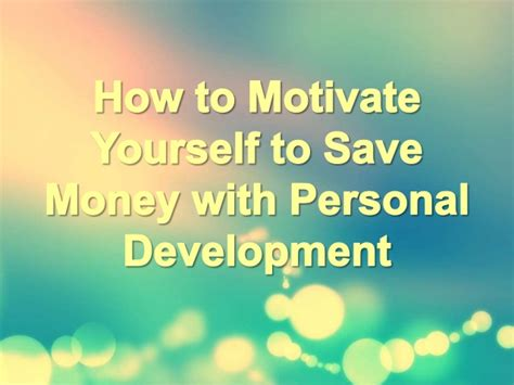 the on how to yourself up and save the world books how to motivate yourself to save money with personal