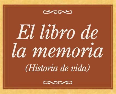 libro historia de la vida el patio de gemma 452 el libro de la memoria historia de vida