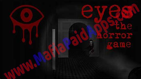 game horror android mod apk eyes the horror game apk mod unlimited eye unlocked