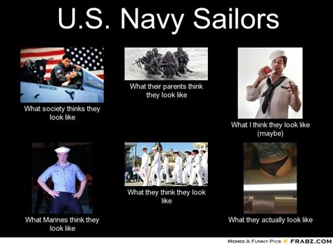 Us Navy Memes - u s navy sailors what people think i do what i