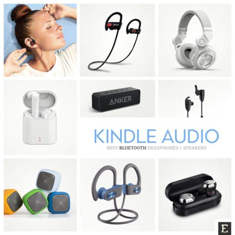 best earbuds for kindle 8 best bluetooth speakers and headphones for your kindle