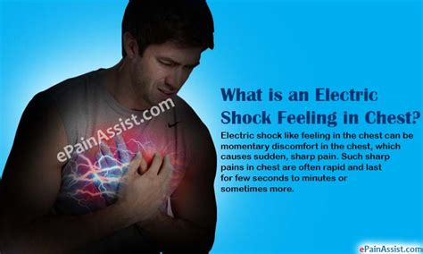 what causes electric shock feeling in chest